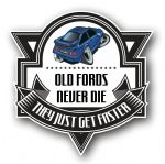 Koolart OLD FORDS NEVER DIE Motif For Retro Mk1 Sierra RS500 Cosworth External Vinyl Car Sticker Decal Badge 100x100mm